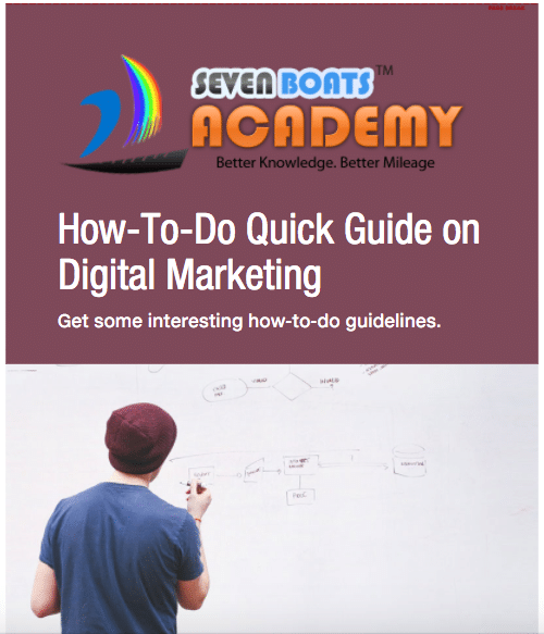Seven Boats Academy How-To-Do Quick Guide on Digital Marketing Ebook