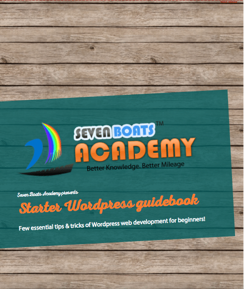 Seven Boats Academy presents Starter WordPress Guidebook