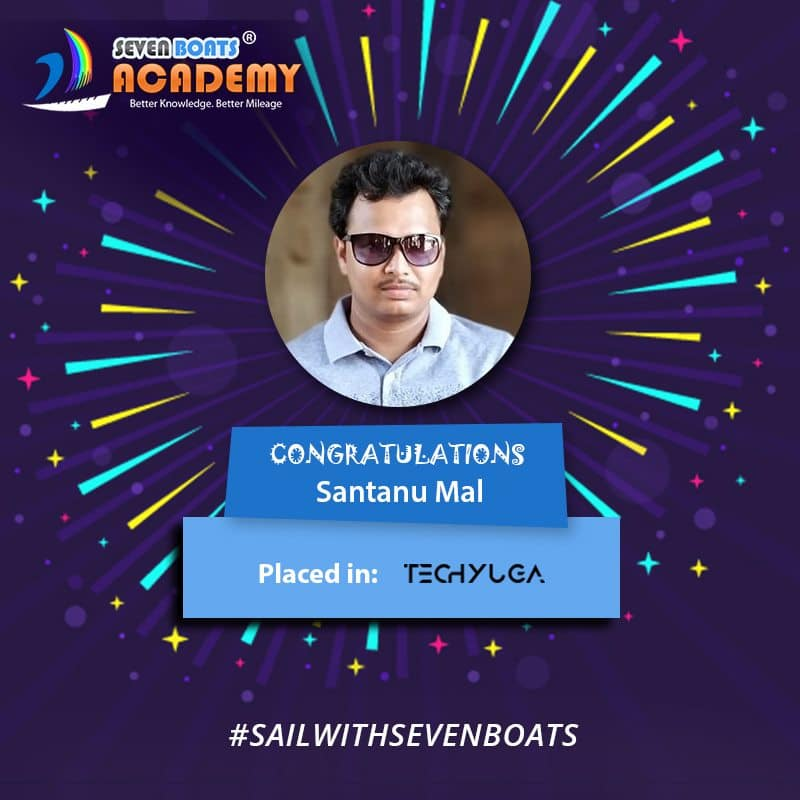 Santanu Mal got placed after digital marketing course from Seven Boats