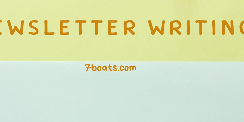 How to write excellent newsletter