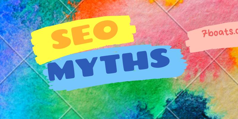SEO myths you should never follow