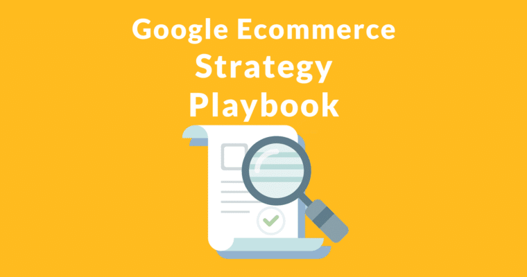 Google playbook offering ecommerce strategy