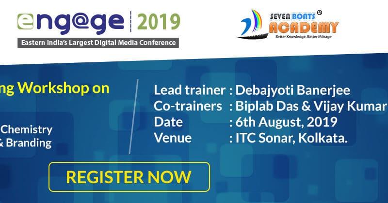 Digital Marketing Workshop by Seven Boats @ ITC Sonar Kolkata on 6th August, 2019