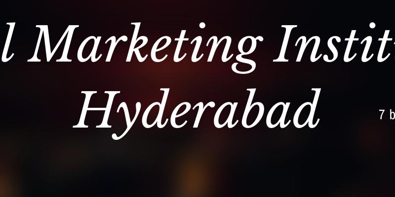 digital marketing institutes in hyderabad