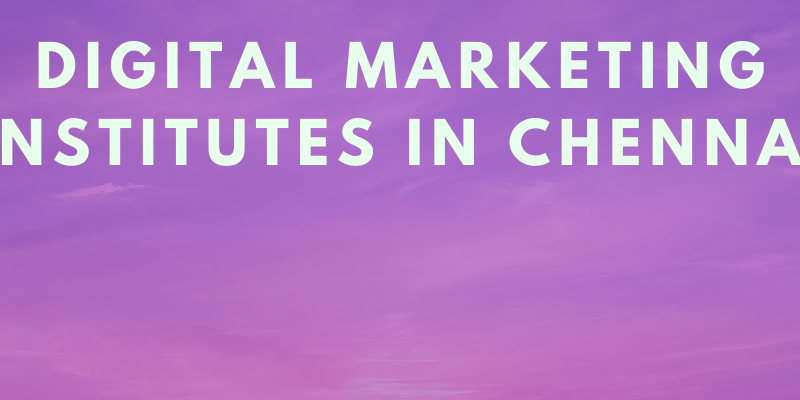 digital marketing institutes in chennai