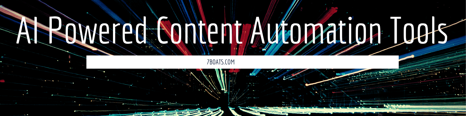 AI Powered Content Automation Tools